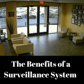 The Benefits of a Business Having Video Surveillance
