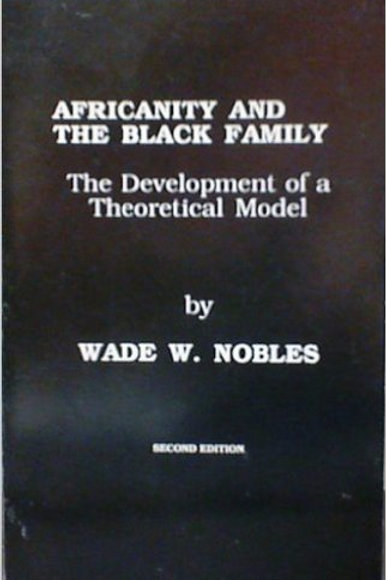 Africanity and The Black Family