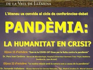 Cicle de conferències-debat PANDÈMIA: LA HUMANITAT EN CRISI?