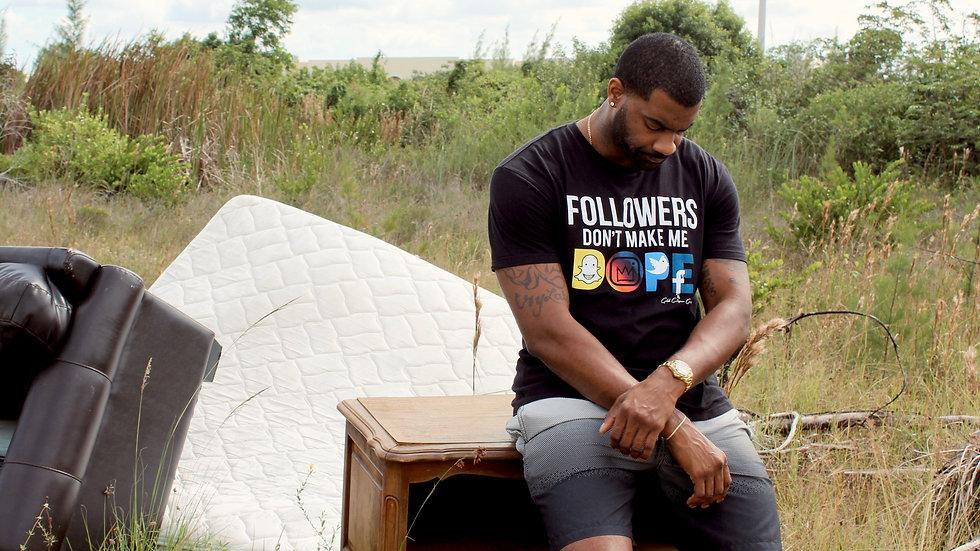 """""""Followers Don't Make Me Dope"""" T-Shirt(Black)"""