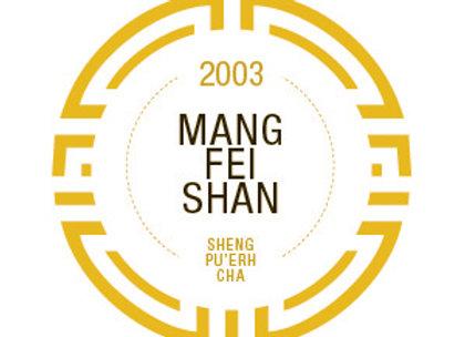 2003 Mang Fei Shan (Sheng)