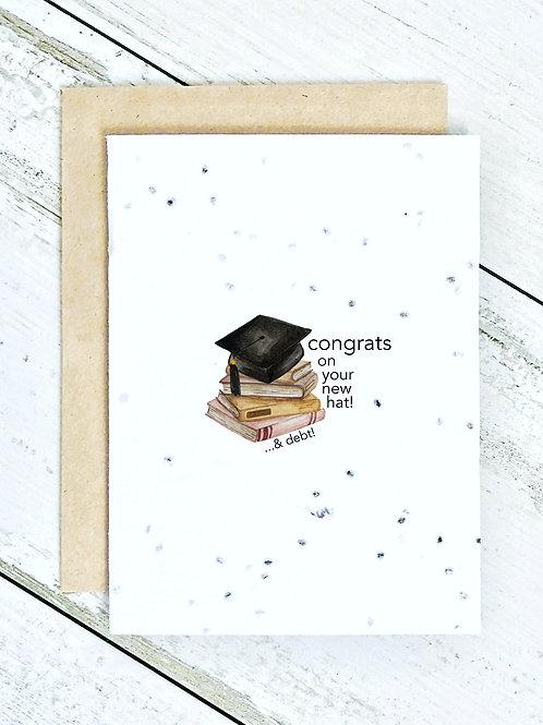 Congrats - New Hat & Debt