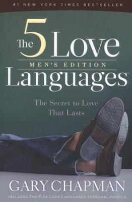 The 5 Love Languages: Men's Edition