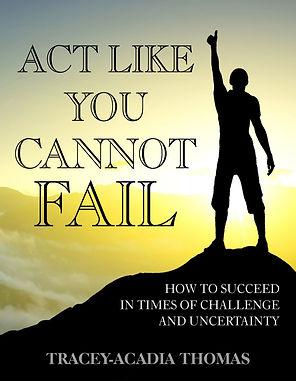 Act Like You Cannot Fail ebook Cover.jpg