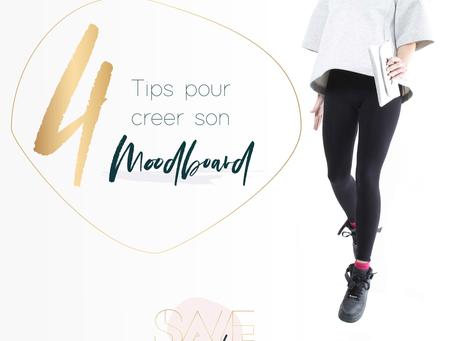 4 tips pour créer son moodboard !
