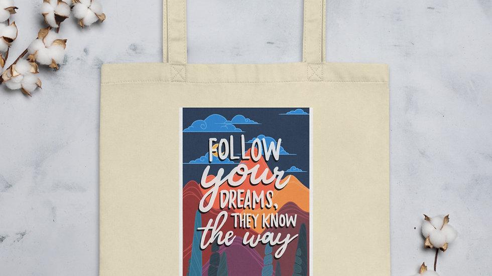 Follow your Dreams- Eco Tote Bag