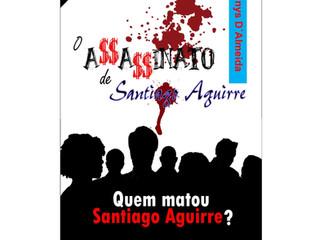 """""""O Assassinato de Santiago Aguirre"""" agora em eBook"""