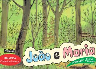 """Espetáculo """"João e Maria"""" conquista financiamento FUMPROARTE"""