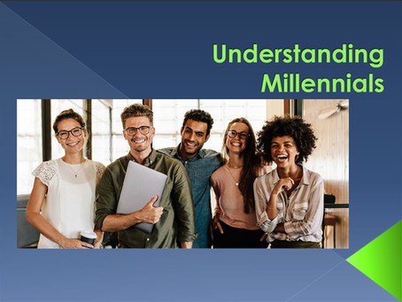 December Virtual Meeting - Millennials - How to Manage the Next Generation
