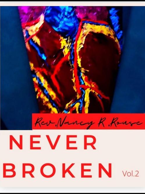 Never Broken Vol. 2 Poetry Book by Rev. Nancy R. Rouse