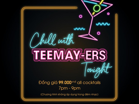 CHILL WITH TEEMAY-ERS TONIGHT!