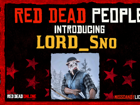 Introducing LORD_Sno - #RedDeadPeople