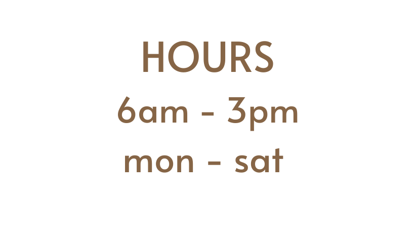 we are open 6am - 3pm Mon - Sat (1).png