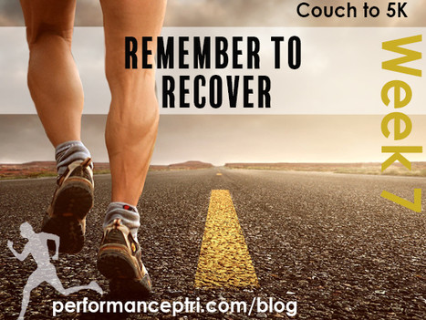 Couch to 5K Week 7: The Importance of a Proper Recovery