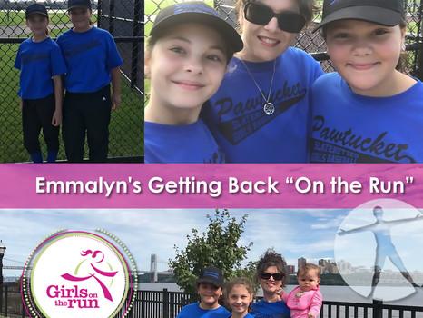 "Emmalyn's Getting Back ""on the run"""