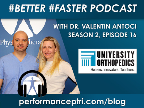 #Better #Faster Podcast- Hip and Knee Replacements with Dr. Valentin Antoci