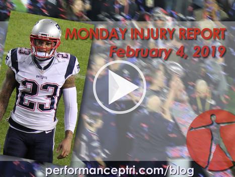 Monday Injury Report- February 4, 2019