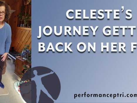Celeste's journey getting back on her feet