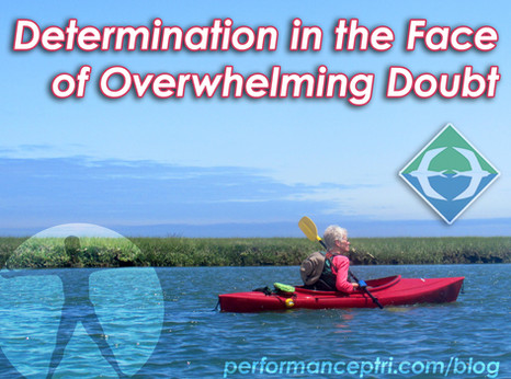 Determination in the Face of Overwhelming Doubt