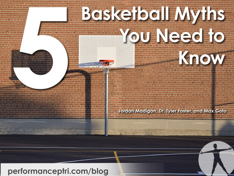 5 Basketball Myths You Need to Know