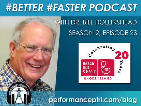 #Better #Faster Podcast- Reach Out & Read RI- Dr. Bill Hollinshead