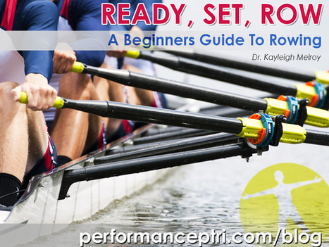 Ready Set Row: A Beginners Guide to Rowing