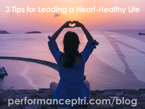 3 tips for leading a heart-healthy life