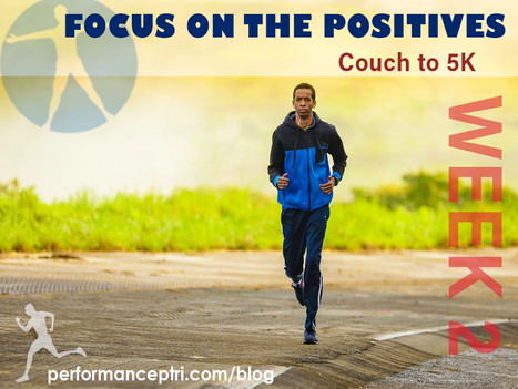 Couch to 5K Week 2: Focus on the Positives