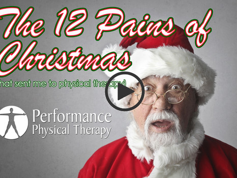 The 12 Pains of Christmas (that sent me to PT)