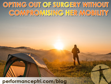 Opting Out Of Surgery Without Compromising Her Mobility