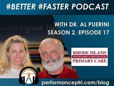 #BETTER #FASTER Podcast - Dr. Al Puerini