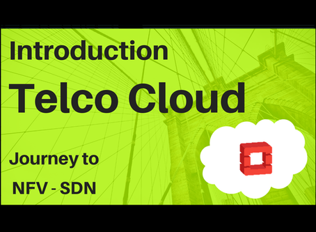 01. Introduction to Telco Cloud –  Overview & Benefits
