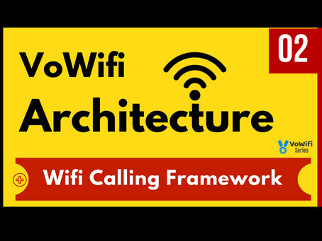 02 - VoWifi Architecture Overview (New)