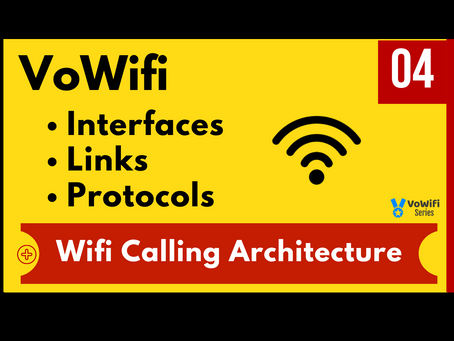 04 - VoWifi Interfaces Links Protocols (New)