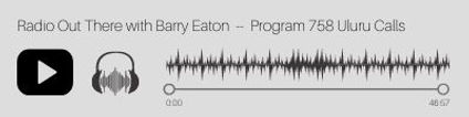 Radio Out There with Barry Eaton - Progr
