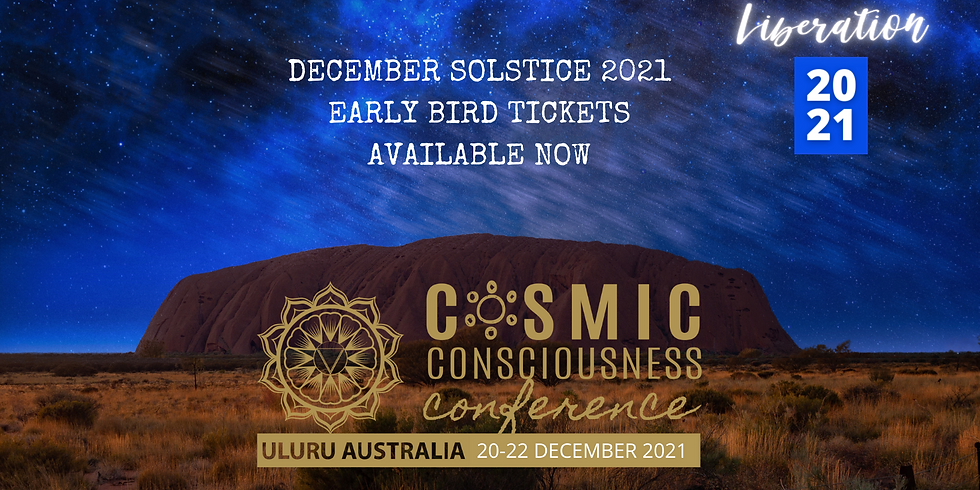 Cosmic Consciousness Conference 'Liberation' December 2021