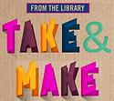 take and make.png