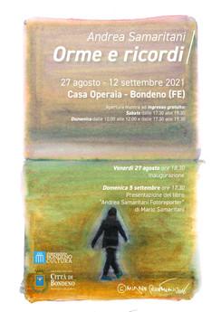 """""""Orme e ricordi"""" –  Mostra di Andrea Samaritani a Bondeno."""