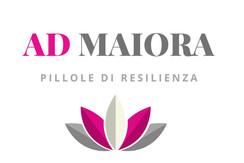 """""""AD MAIORA"""" al tempo del Covid: nasce il nuovo format per imparare la resilienza"""
