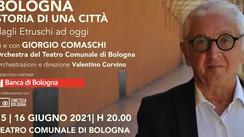 Giorgio Comaschi e il lavoro sulla storia di Bologna (al Teatro Comunale)