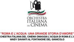 """L'Orchestra Italiana del Cinema per """"Roma e l'acqua: una grande storia d'amore&quot"""