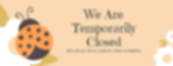 We Are Temporarily Closed.png