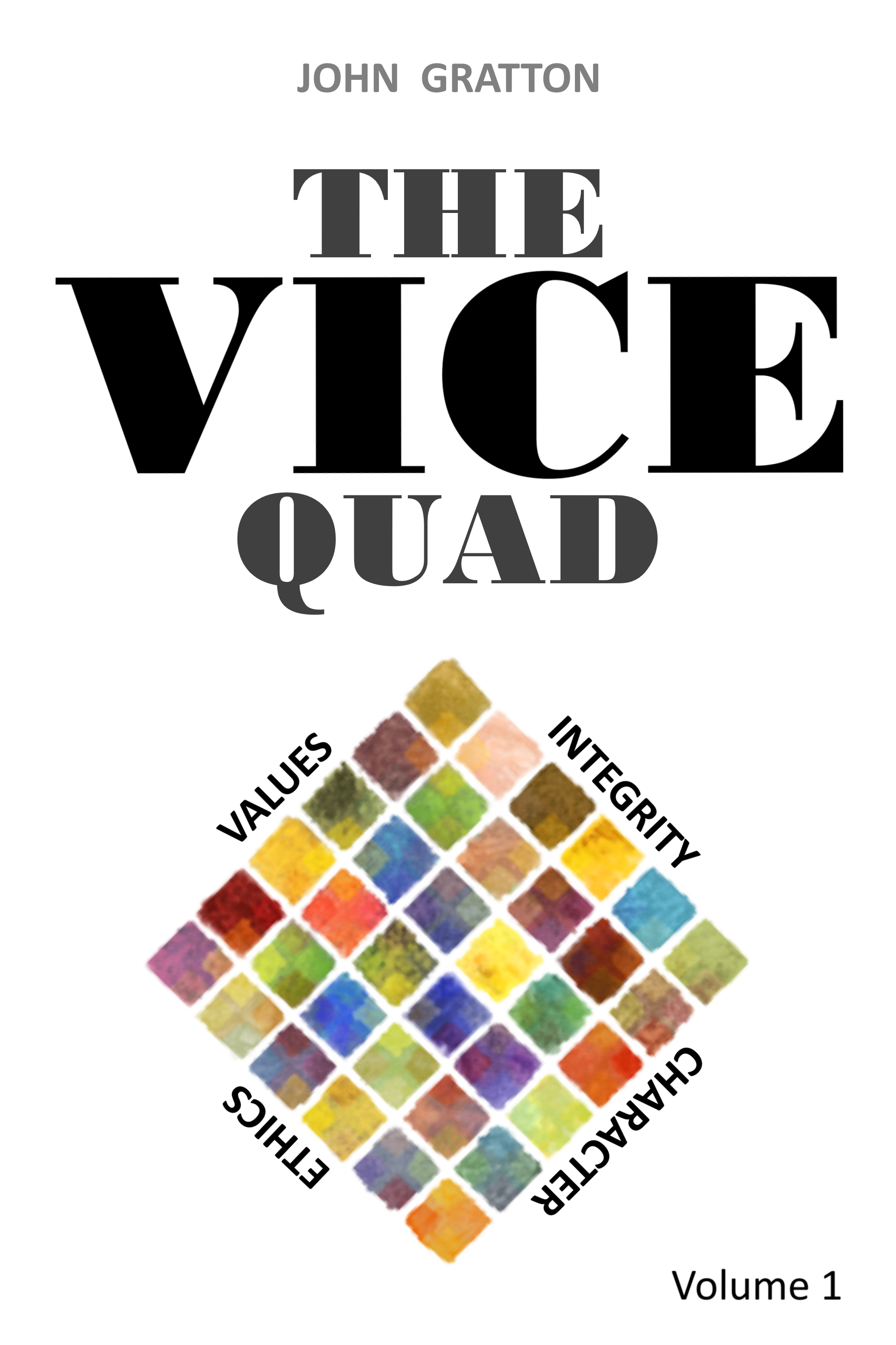 The VICE Quad Volume 1