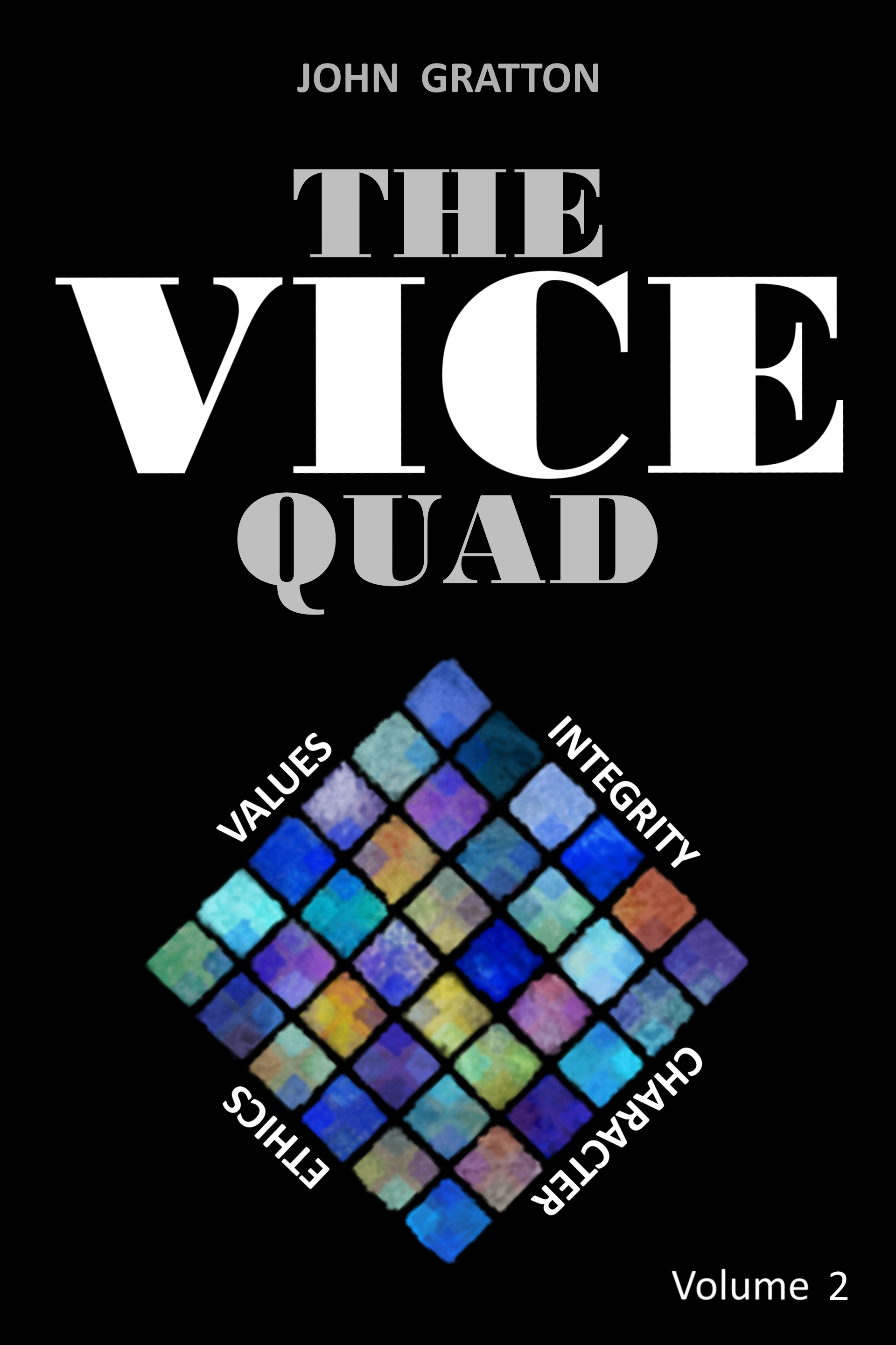 The VICE Quad Volume 2