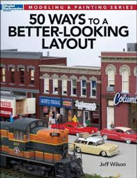 Modeling & Painting Series: 50 Ways to a Better Looking Layout - 12465