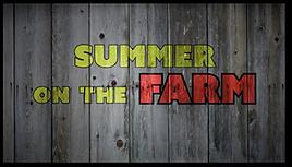 Summer on the Farm 1