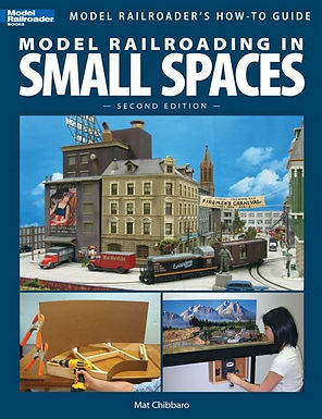 Model Railroading In Small Spaces Second Edition- 12442