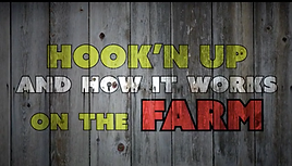 Hook'n Up And How It Works On The Farm