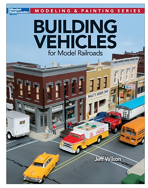 Modeling & Painting Series: Building Vehicles for Model Railroads - 12810