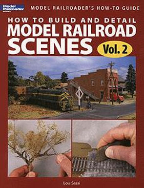 How to Build and Detail Model Railroad Scenes Vol. 2 - 12454